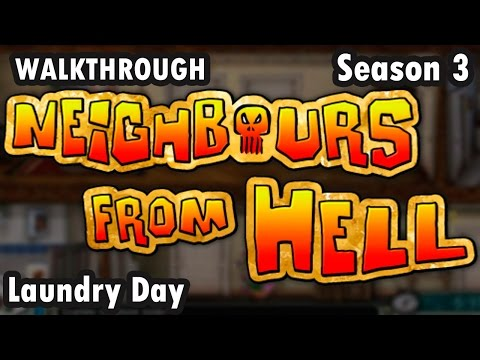 Neighbours from Hell - Season 3 - Laundry Day - 100% (Walkthrough)