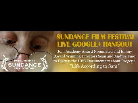 "Sundance Film Festival ""Life According to Sam"""