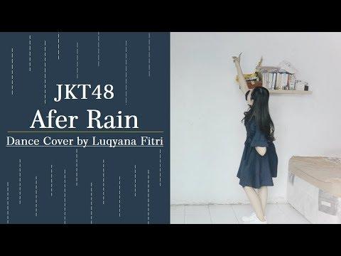 Download JKT48 - After Rain Dance Cover Mp4 baru