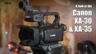 Canon XA30 & XA35 - First Look