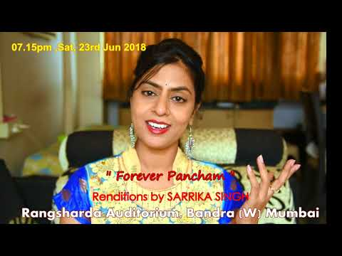 Forever Pancham by Sarrika Singh Live on 23rd Jun 2018 |