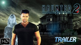 HAUNTED 2  Trailer 2017  Mahaakshay Chakraborty  Pooja Bose  FanMade