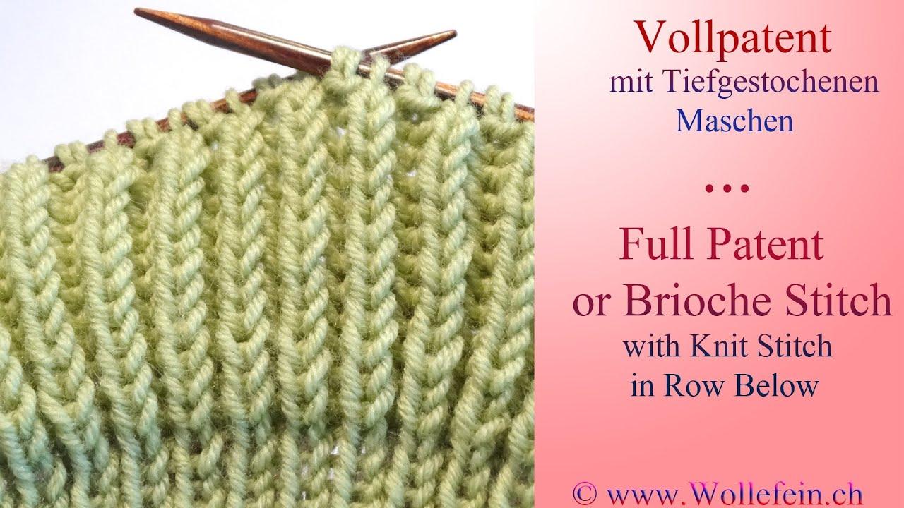 Knitting Rib Stitch Variations : Vollpatent mit tiefgestochenen Maschen - Full Patent or Brioche Stitch with K...