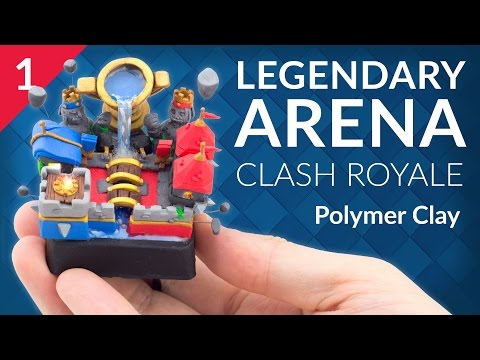 Legendary Arena - PART 1/3 (Clash Royale) – Polymer Clay Tutorial thumbnail
