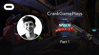 Space Junkies   VR Playthrough - Part 1   Oculus Rift Stream with CrankGameplays