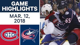 NHL Game Highlights | Canadiens vs. Blue Jackets- Mar. 12, 2018