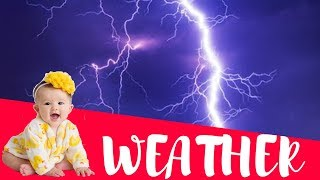 Early education video for toddlers baby | Weather