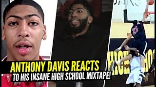 "Anthony Davis REACTS To His INSANE High School Mixtape!! ""No Coaches EVER Came To Watch Me"""