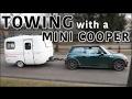 Towing a Trailer w/ a MINI COOPER