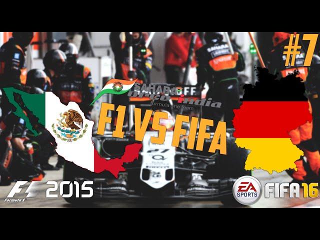 F1 vs FIFA - Force India F1 Team Battle MEXICO vs GERMANY! Episode 7