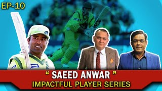 SAEED ANWAR | EP 10 | Most Impactful Player | Caught Behind