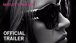 Molly's Game | Official Trailer 2 | Now Playing