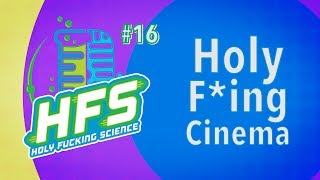 HFS Podcast # 16 - Holy F*ing Cinema