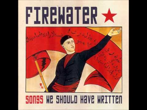 Firewater - Some Velvet Morning