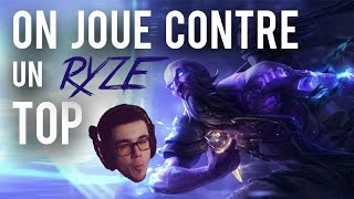 On joue contre un Ryze top