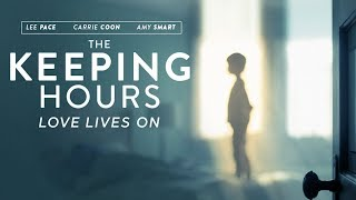 The Keeping Hours | Trailer | Now on DVD & Digital