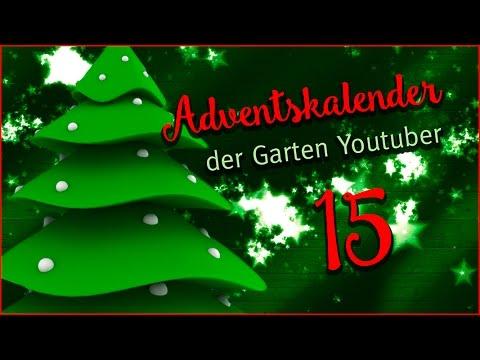 15.  Türchen des Adventskalender der Garten YouTuber