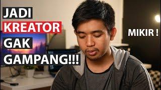 Susahnya Jadi Kreator Youtube !!
