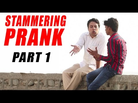Stammering Prank - Part 1 | Prank In India | Baap Of Bakchod