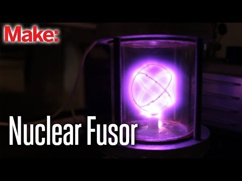"Nuclear Fusor: ""Star in a Jar"""