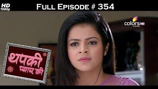 Thapki Pyar Ki - 19th June 2016 - थपकी प्यार की - Full Episode HD