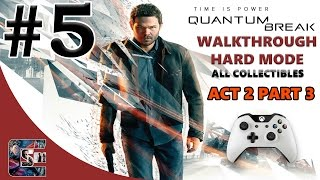 """Quantum Break Walkthrough - HARD - All Collectibles ACT 2 Part 3 """"Perfect Pace To Hide Something"""""""