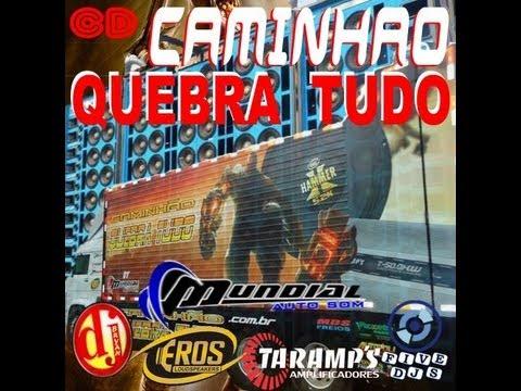 CAMINHAO QUEBRA TUDO VOL 1 BY DJ BRYAN 2013