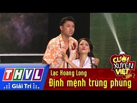 THVL | Cười xuyên Việt 2016 – Tập 2: Định mệnh trùng phùng - Lạc Hoàng Long