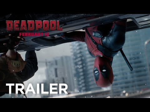 Deadpool - Official Trailer 2