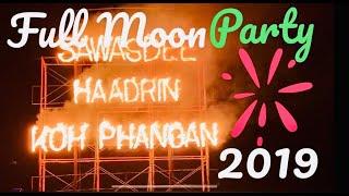 FULL MOON PARTY HAAD RIN THAILAND KOH PHANGAN 11 NOVEMBER 2019 Панган Фулл Мун пати 11.11.2019