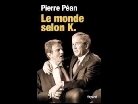 Pierre Péan - le monde selon K ( La-bas si j'y suis - Mermet )