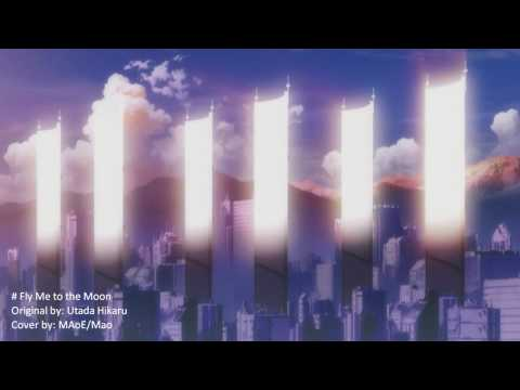 Utada Hikaru / Fly Me To The Moon / MAoE [COVER]