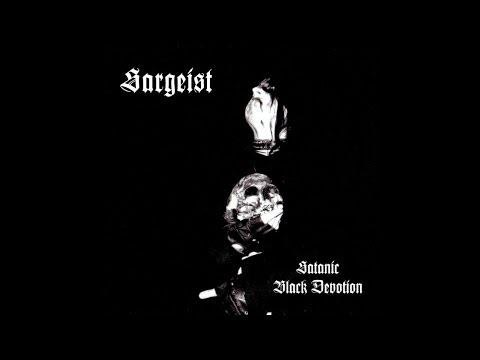 Sargeist - Satanic Black Devotion