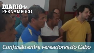 Confus�o na c�mara de vereadores do Cabo