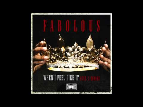 HYPETRAK Premiere: Fabolous featuring 2 Chainz  - When I Feel Like It (Dirty)