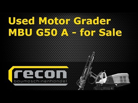 Used Motor Grader MBU G50 A for Sale - Caterpillar Grader - Construction Equipment - Grader for Sale