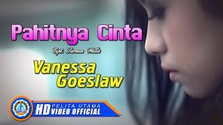 Download Lagu Vanessa Goeslaw - PAHITNYA CINTA (Official Music Video) Gratis STAFABAND