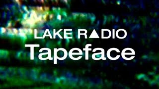"VHS Glitch Music video ""LAKE R▲DIO - Tapeface"""