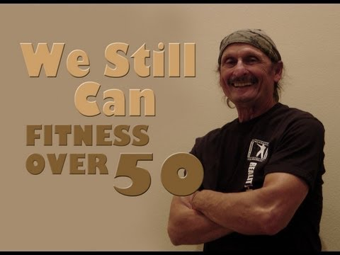 We Still Can: Episode 1 - Fitness Over 50