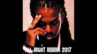 All Night Riddim Mix (Full) Feat. Alkaline, Mavado, Chris Martin, JahMiel (Nov. 2017)