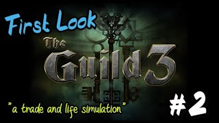 The Guild 3 | First Look #2 | The Sims Meet Anno in 1400AD Europe
