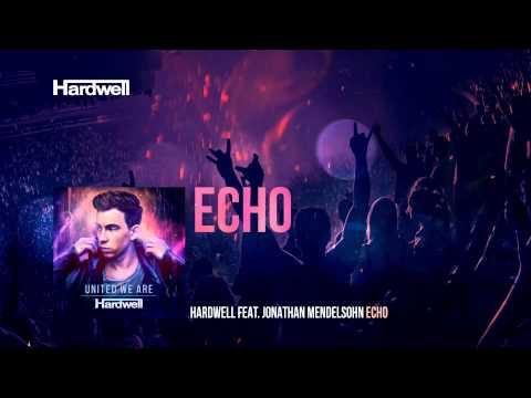 Hardwell feat. Jonathan Mendelsohn - Echo (Extended Mix) #UnitedWeAre