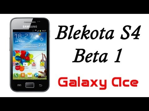 ROM Blekota S4 Beta 1 para el Galaxy Ace