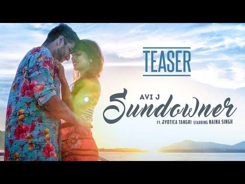 download lagu Song Teaser: Sundowner  Avi J   Ft. gratis