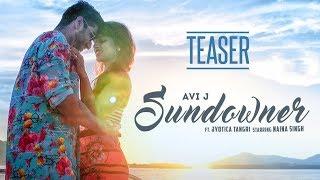 Song Teaser: SunDowner | AVIJ J | Ft. Jyotica Tangri | Releasing On 15 December