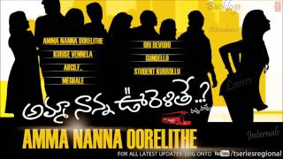 Nanna - Amma Nanna Oorelithe | Telugu Movie | Full Songs Jukebox