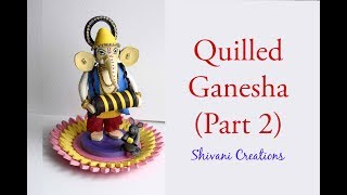 How to make Singhasan For Ganesha/ Quilled Mooshak/ Quilling Ganesha Part Two