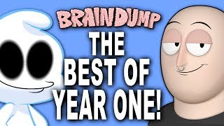 BRAIN DUMP: The Best of Year One!
