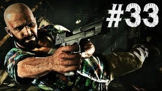 Max Payne 3 - Gameplay Walkthrough - Part 33 - THE LAW (Xbox 360/PS3/PC) [HD]