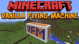 Minecraft: Vanilla Flying Machine